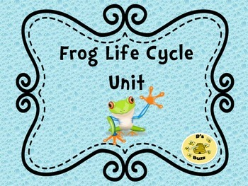 Frog Life Cycle Unit (Canadian Version)
