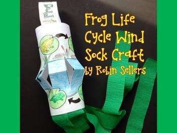 Frog Life Cycle {Wind Sock Life Cycle Craftivity}