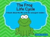 Frog Life Cycle Book (a book about the lifecycle for emerg