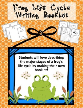 Frog Life Cycle Writing Booklet