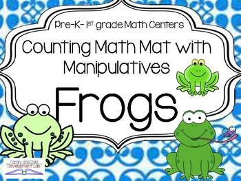Frog Math Mats with Printable Manipulatives (Count, Add, and Subtract)