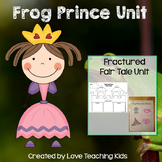 Frog Prince Fractured Fairy tale Unit