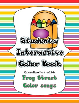 Frog Street Students' Interactive Color Book