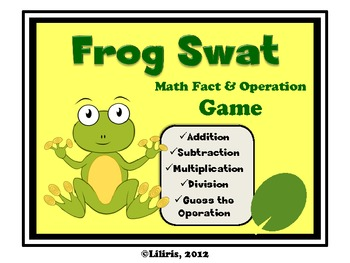 Frog Swat - Math Fact and Operation Game - Add, Subtract, Multiply and Divide