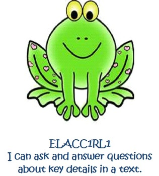 "Frog Theme 1st Grade Common Core ELA Standares with ""I Can Statements"""