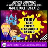 Fairy Tale Theme Classroom Decor Bundle EDITABLE (Fairytal