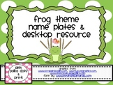 Frog Theme Name Plates / Desktop Resource Mat (ABC, Number