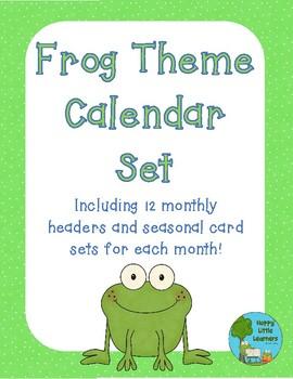 Frog Theme Calendar Set - Monthly Headers and Calendar Cards!