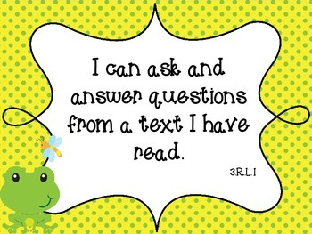 """Frog Theme Common Core Third ELA Standards """"I Can"""""""