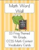 Frog Themed CCSS Math Content Word Wall- 4th Grade