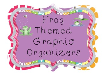 Frog Themed Graphic Organizers