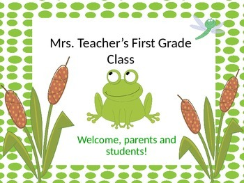 Frog Themed Meet The Teacher, Open House, Back To School Night PowerPoint