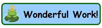"Frog Themed Student Work Banner - ""Wonderful Work!"""