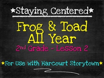 Frog & Toad All Year - 2nd Grade Harcourt Storytown Lesson 2