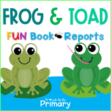 Frog and Toad Book Reports for EVERY BOOK!