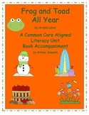 Frog and Toad All Year A Common Core Aligned Book Companion