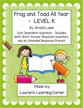 Frog and Toad All Year - Level K - Text Based Questions
