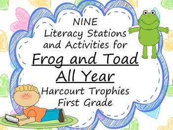Frog and Toad All Year Literacy Stations for Harcourt Trophies First Grade