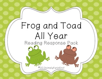 Frog and Toad All Year Reading Response Pack