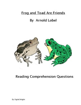 Frog and Toad Are Friends Reading Comprehension Questions