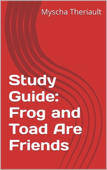 Frog and Toad Are Friends Activities, Lessons, Questions & Vocabulary Worksheets