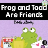 Frog and Toad Are Friends Book Study - Printable PDF