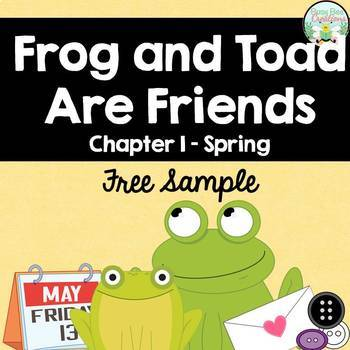 frog and toad are friends chapter 1 spring freebie by busy bee