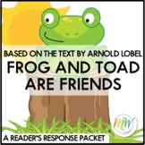 Frog and Toad Are Friends Guided Reading Response Packet