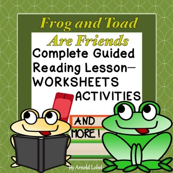 Frog and Toad Are Friends Guided Reading Novel Study Works