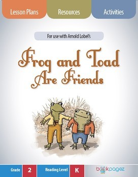 Frog and Toad Are Friends Lesson Plans & Activities Package, Second Grade (CCSS)