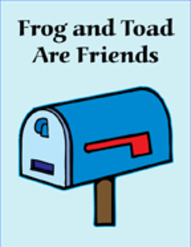 Frog and Toad Are Friends  Reading Center