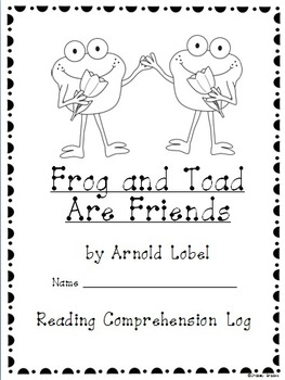 Frog and Toad Are Friends: Reading Comprehension Pack