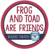 Frog and Toad Are Friends: Spring - Reader's Theater Activ