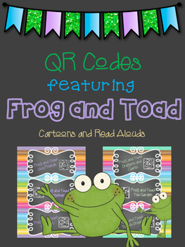 Frog and Toad QR codes for Listening Centers