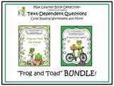 Frog and Toad Stories: Text-Dependent Questions and More BUNDLE!