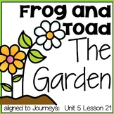Frog and Toad The Garden aligned with Journeys First Grade