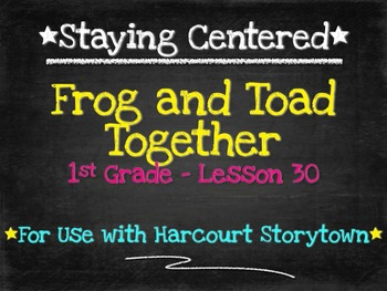 Frog and Toad Together  1st Grade Harcourt Storytown Lesson 30
