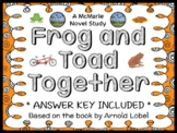Frog and Toad Together (Arnold Lobel) Novel Study / Comprehension  (19 pages)