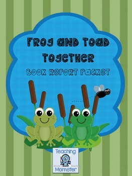 Frog and Toad Together Book Report Packet
