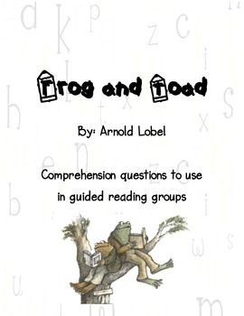 Frog and Toad Together: Comprehension Questions