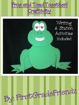 Frog and Toad Together Craftivity