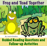 Frog and Toad Together - Guided Reading Questions and Follow-up Activities