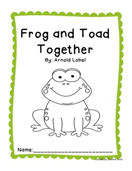 Frog and Toad Together Unit of Study Fiction and Nonfiction