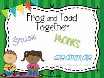Frog and Toad Together {spelling, grammar, and phonics practice}