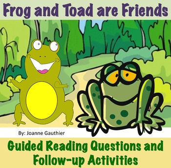 frog and toad are friends guided reading questions and follow up