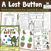 """Frog and Toad in """"A LOST BUTTON"""" (Book Companion for Speech & Language)"""