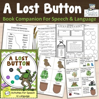 "Frog and Toad in ""A LOST BUTTON"" (Book Companion for Speech & Language)"