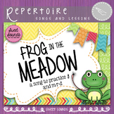 Frog in the Meadow {Ta Rest and Mi Re Do Practice Pack}