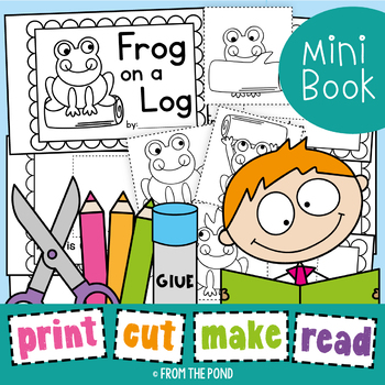 Frog on a Log Printable Reader - Print Cut Make and READ