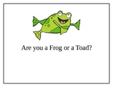 Frog or Toad A Science, Math, and Literacy Mini Unit